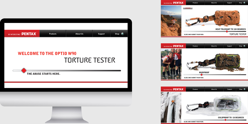 "Pentax print ad and website ""Torture Tester"""